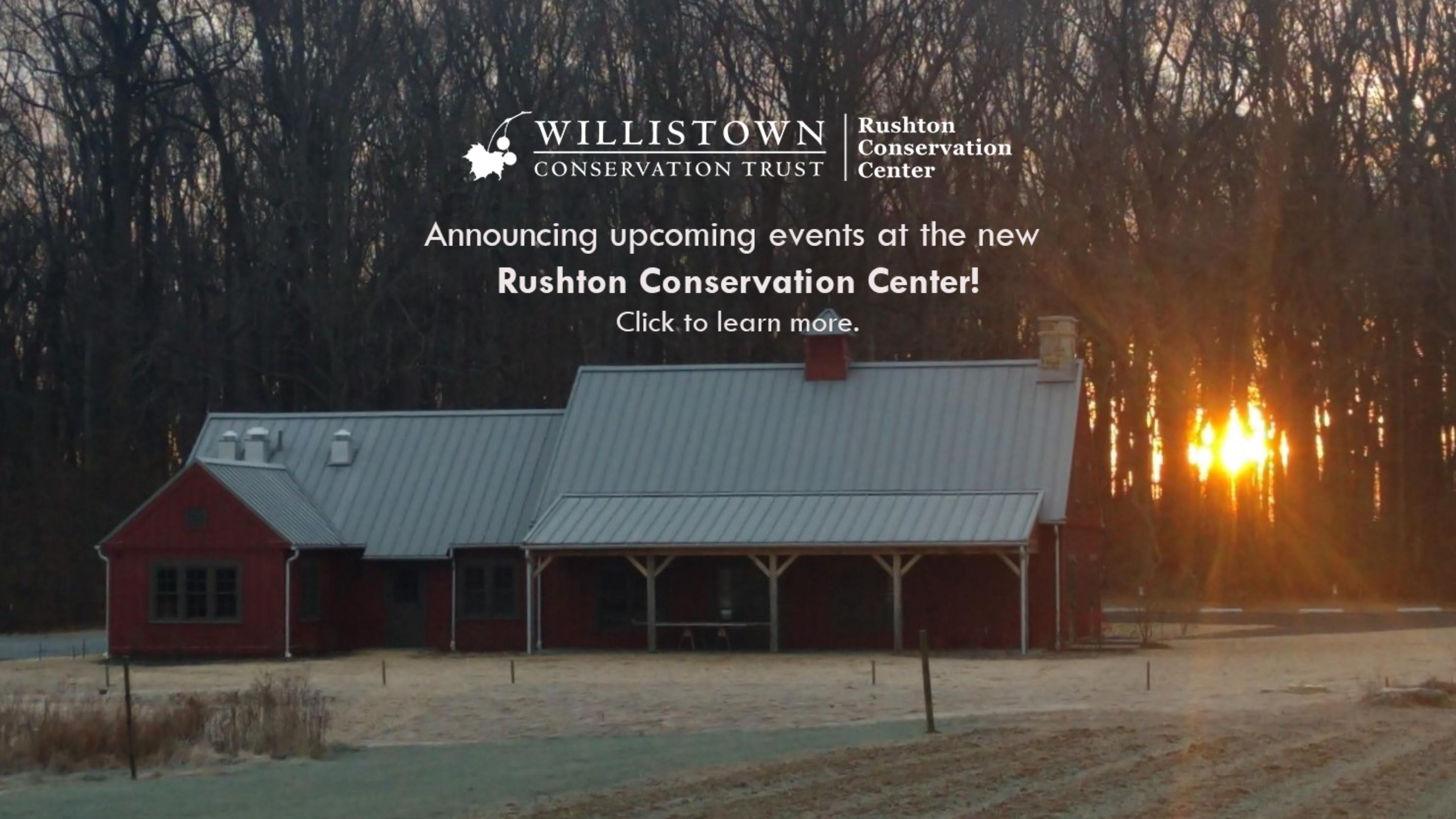 Rushton Conservation Center